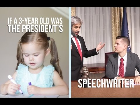 If a 3-Year-Old was the President's Speechwriter