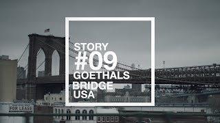 Story #09 Goethals Bridge, USA
