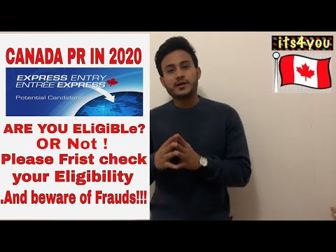 🇨🇦 Express Entry Canada 2020 Points Calculation | CANADA PR /67 Points Calculator / Beware Of Fraud!