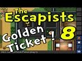 "The Escapists | S3E08 ""The Golden Ticket!"" 