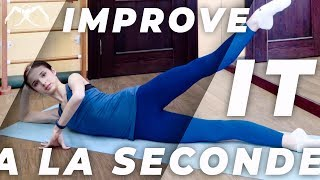 How to improve A LA SECONDE & developpe (side extension) at HOME