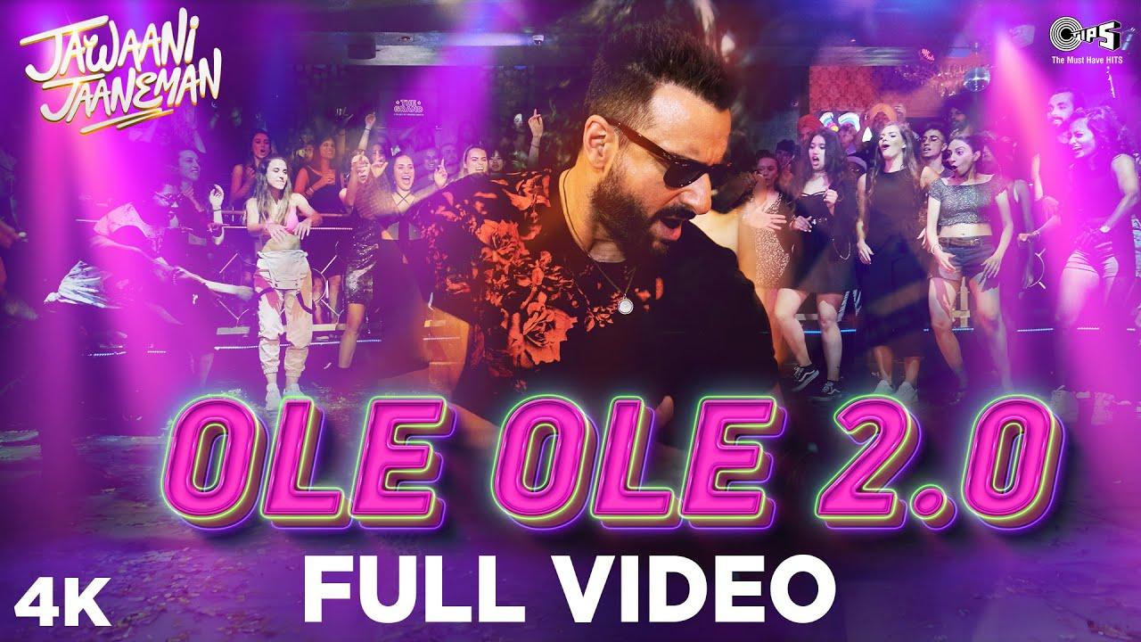 Download Full Video: OLE OLE 2.0 - Jawaani Jaaneman | Saif Ali Khan, Tabu, Alaya F | Tanishk, Amit Mishra