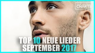 TOP 10 NEUE LIEDER SEPTEMBER 2017 I CHARTS SEPTEMBER 2017