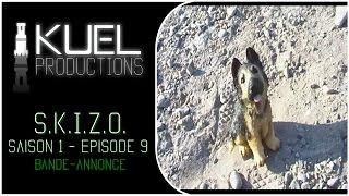 S.K.I.Z.O. - Saison 1 - Episode 9 (FINAL) - Bande-annonce