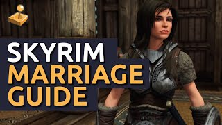 Skyrim: Marriage Guide - What to get, Where to go, and How to do it.