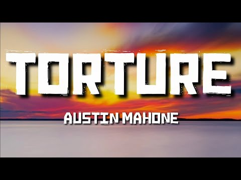 Austin Mahone - Torture (Lyrics) every minute without you feels like torture