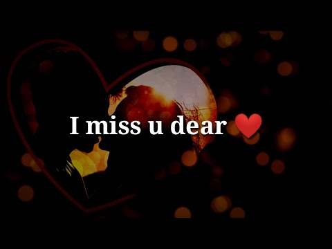 I Miss U Dear ❤ Very Romantic Heart Touching Hindi Shayari ❤ Love Shayari