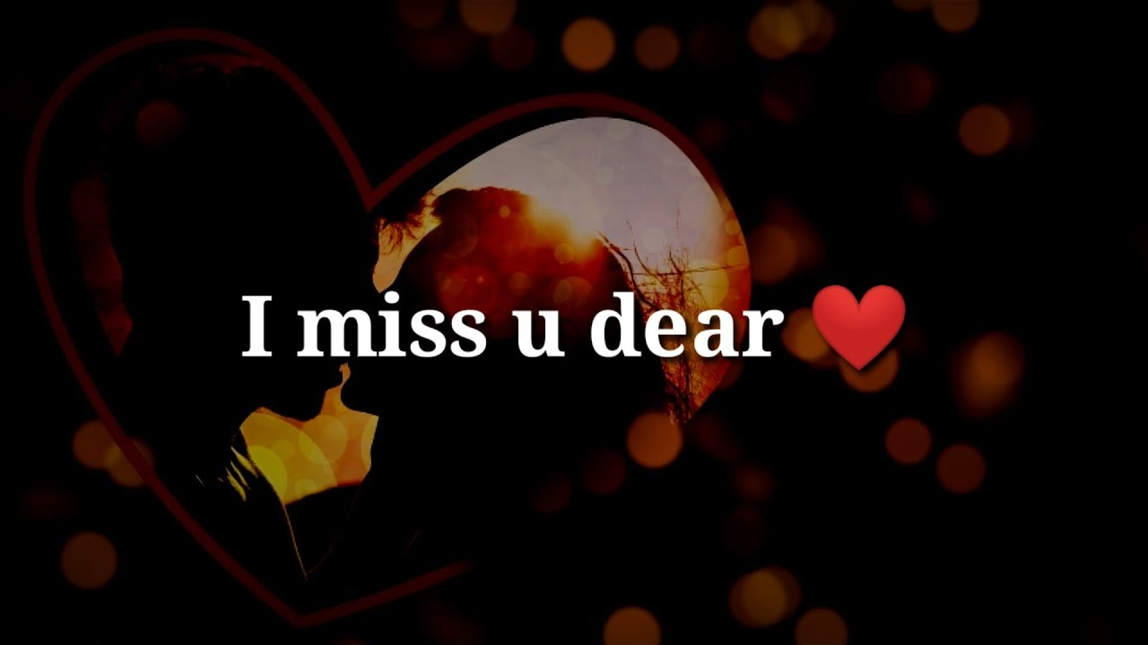 Love miss u with 118 Quotes