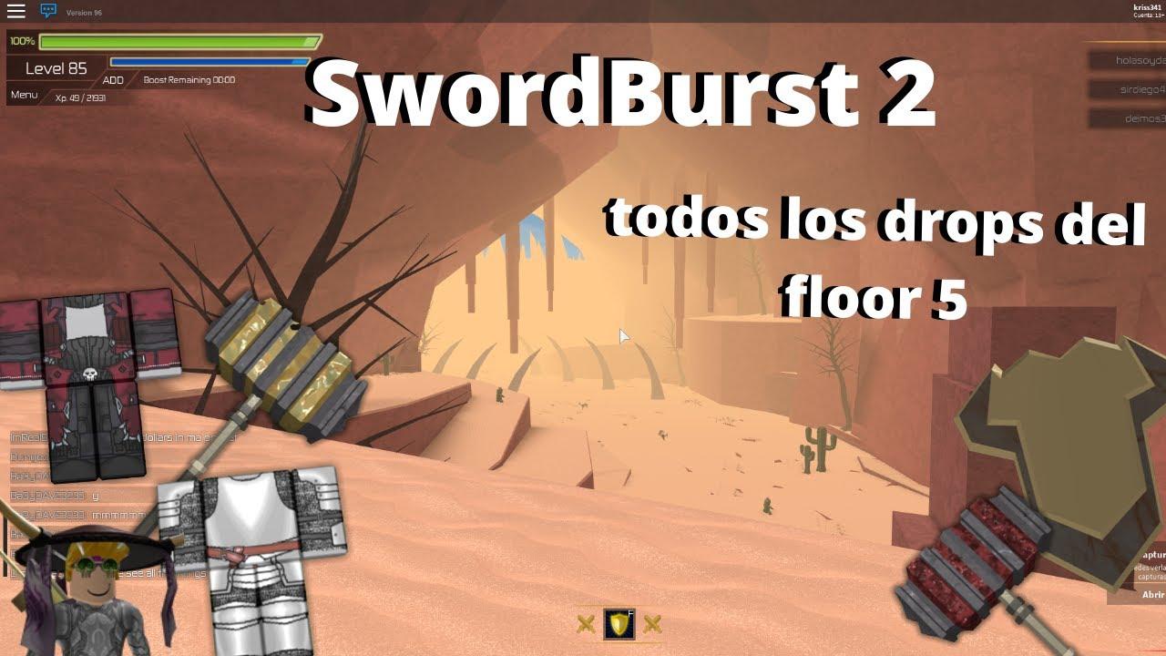 SwordBurst 2 todos los drops del floor 5 by Khrystff