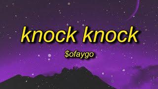 Download $oFaygo - Knock Knock (Lyrics) | she like faygo you getting bigger (TikTok Remix/Version)