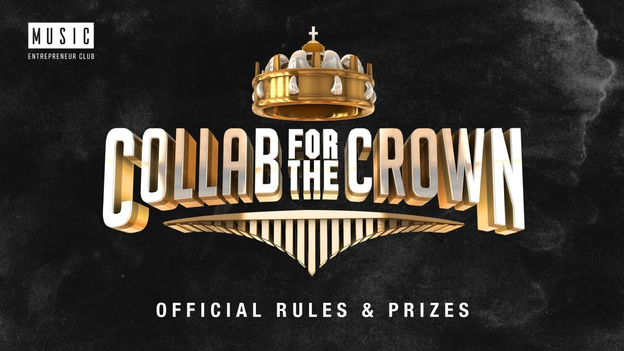 Collab For The Crown   Online Rap Contest (Official Rules & Prizes)