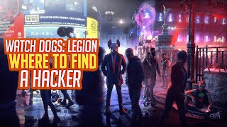 Watch Dogs Legion - Best Location To Find A Hacker Skilled Operative