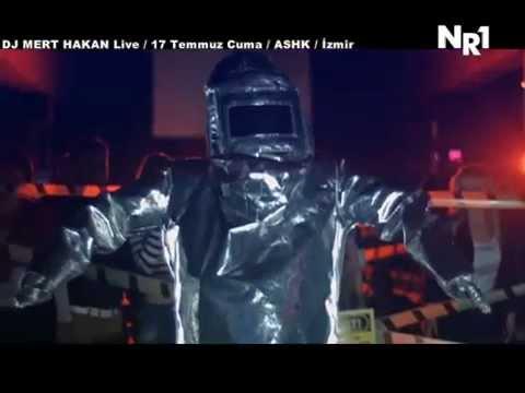 DJ Mert Hakan Live17 Temmuz CUMA İzmir ASHK