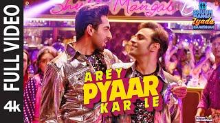Gambar cover Full Video:Arey Pyaar Kar Le   Shubh Mangal Zyada Saavdhan Ayushmann K, Jeetu  Bappi Lahiri  Tanishk