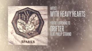 With Heavy Hearts - Drifter