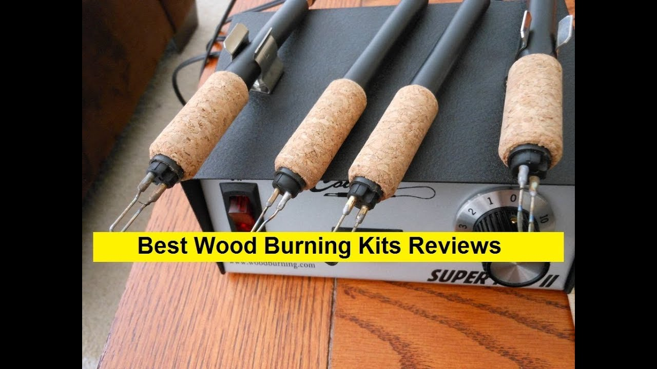Best Wood Burning Kit