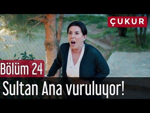 Çukur 24. Bölüm - Sultan Ana Vuruluyor!