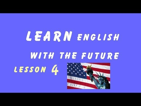 Learn English with the future ( improve listening, reading skill ) - Lesson 4