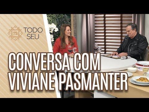 Conversa com Viviane Pasmanter - Todo Seu 120719