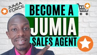 How to Become a Jumia Sales Agent and Earn Money Placing Orders for Friends and Family   JUMIA FORCE