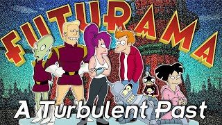 Futurama Retrospective | A Turbulent Past