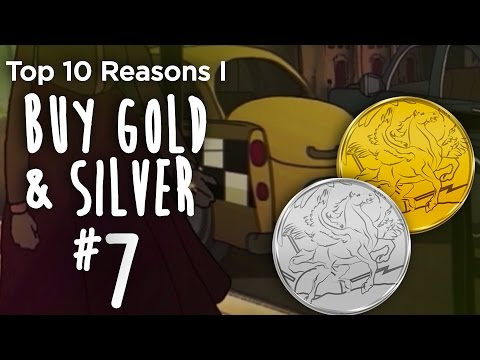 Top10 Reasons I Buy Gold  & Silver (#7) - The Central Bank Guarantee