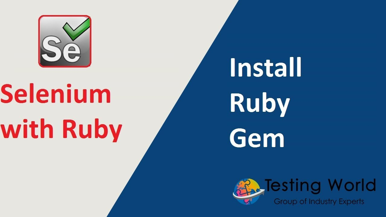 Selenium with Ruby - Session-2 : Install Ruby Gem