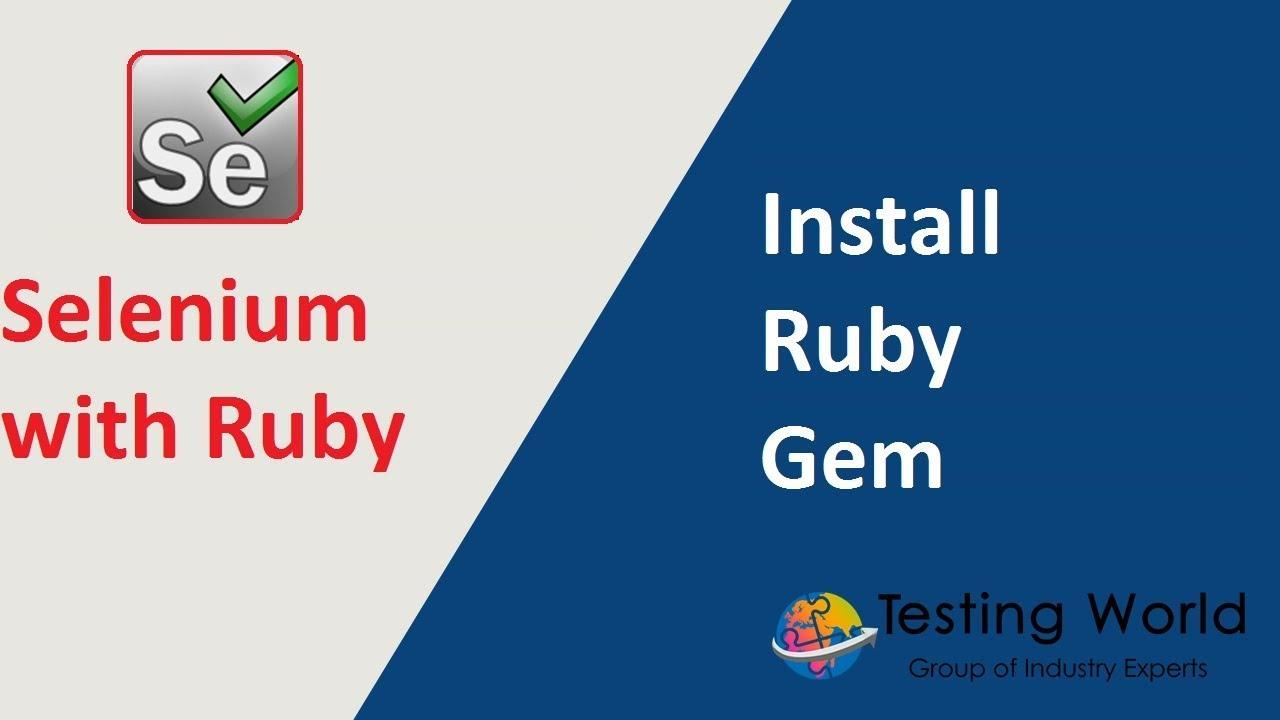 Gem Install selenium with ruby - session-2 : install ruby gem