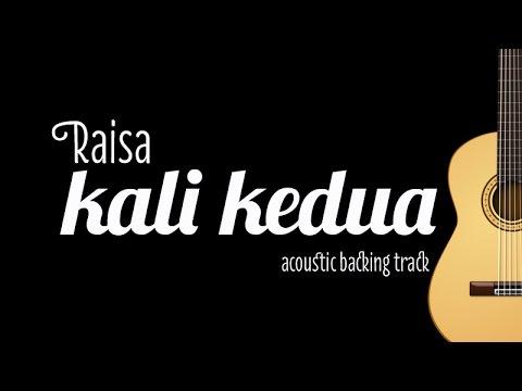 Raisa - Kali Kedua (Acoustic Guitar Karaoke)