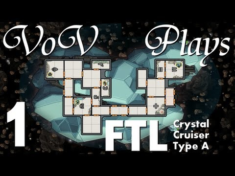 VoV Plays FTL: Crystal Cruiser Type A - Part 1: Knights In Shining Crystal
