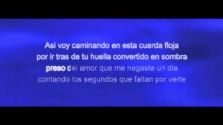 Alacranes Musical-Por Amarte Asi  (Letra Y Karaoke)