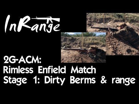 2g-ACM - Rimless Enfields - M1917 vs Ishapore 2A1 - Dirty Berms