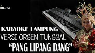 Karaoke Pang Lipang dang Lagu Lampung Tanpa lirik
