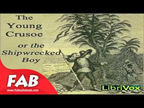 The Young Crusoe, or The Shipwrecked Boy Full Audiobook by Barbara HOFLAND
