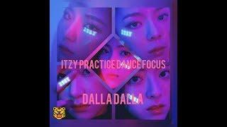 ITZY Dalla Dalla Practice dance Focus Yeji