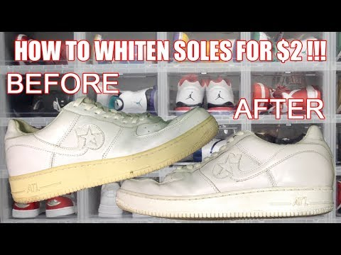 HOW TO WHITEN SHOE SOLES FOR ONLY $2 !!! (RESTORE NIKE, JORDAN, BOOST, ETC. FROM YELLOWING)
