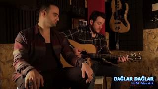 CİM - Dağlar Dağlar (akustik cover)