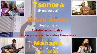 7sonora - Mañana ver. 2020 con Rubén Armas ~Quédate en casa~ 字幕あり