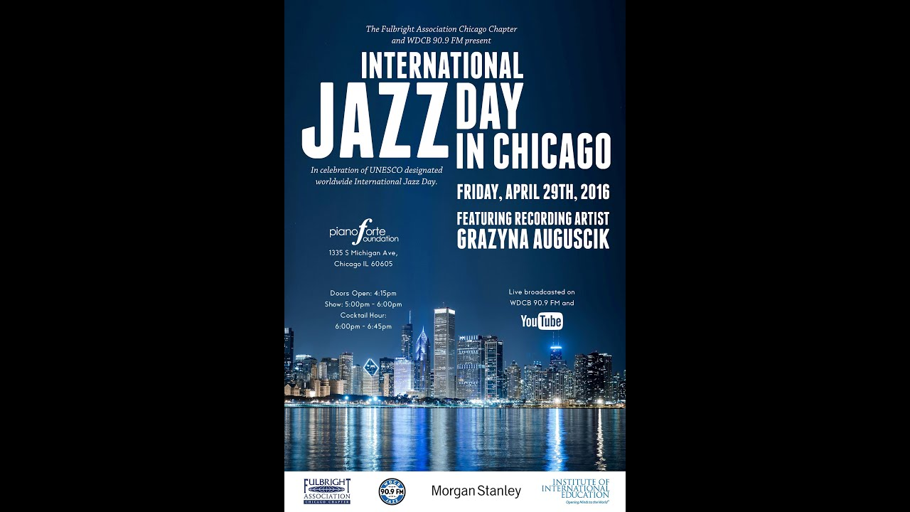 International Jazz Day in Chicago, Live Broadcast on WDCB