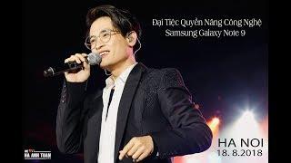 [Fancam] HÀ ANH TUẤN| 18.08.2018| Ra Mắt Samsung Galaxy Note 9