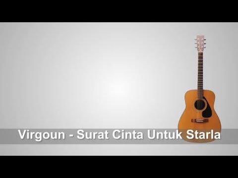 Lirik Lagu Virgoun - Surat Cinta Untuk Starla + Chord