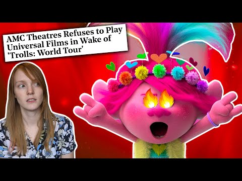 'Trolls World Tour' Might Be The Death Of Cinema  | Universal VS AMC