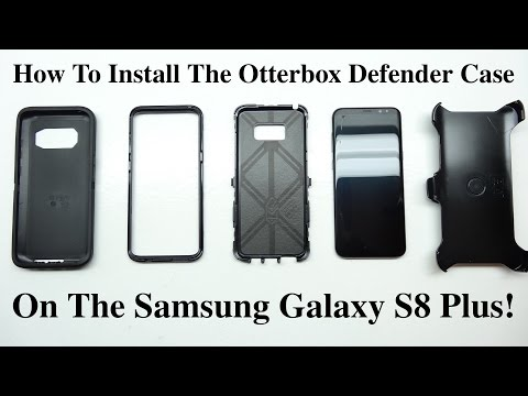 How To Install The Otterbox Defender Case On The Samsung Galaxy S8 Galaxy S8 Plus