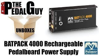ThePedalGuy Unboxes The Palmer BATPACK 4000 Rechargeable Pedalboard Power Supply