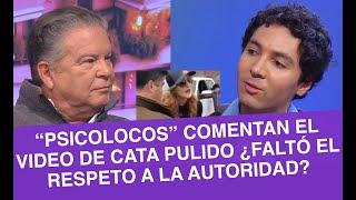 """""""Psicolocos"""" hablan del video de Cata Pulido ¿Actuó de man..."""