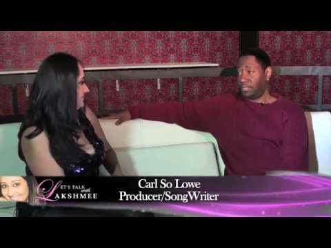 Carl So Lowe Interview on Let's Talk With Lakshmee Tv Show