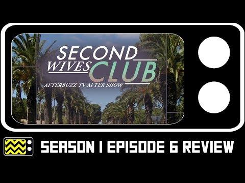 Second Wives Club Season 1 Episode 6  w Shawna Craig  AfterBuzz TV