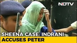 Indrani Accuses Peter Mukerjea In Sheena's Murder, Talks Of Greed, Lust