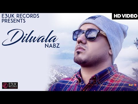 Dilwala | Nabz | Official Video | E3UK Records