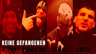 B-Tight feat. Ferris MC, Swiss & Tamas - Keine Gefangenen (Prod. B-Tight)